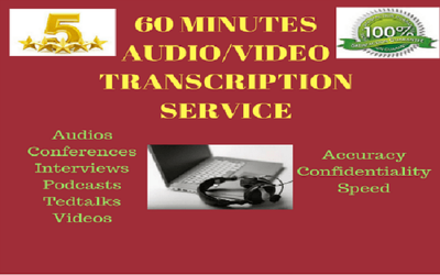 Transcribe an hour of audio or video deliverd at you in 24 hours