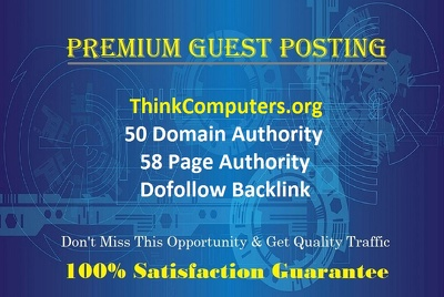 Submit GUEST POST on Think Computers - ThinkComputers.org DA 50