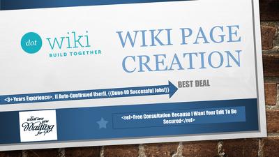 Create you a Wikipedia Page - approval guaranteed