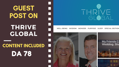Write and Post Article on Thrive Global with Do-follow Links