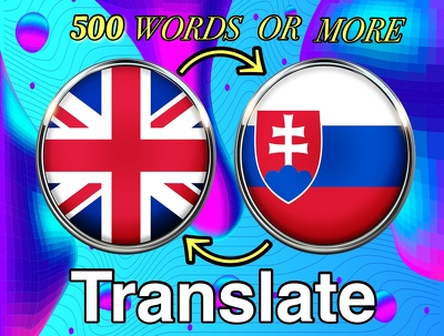 Translate from English to Slovak or Slovak to English(500 words)