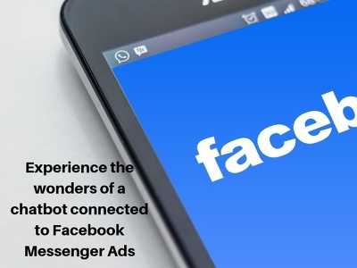 Create a Facebook Messenger Chatbot for Facebook Messenger Ads