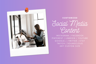 Create 10 customized social media content