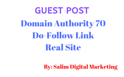Write and Guest Post on Domain Authority 70 with Do-follow link