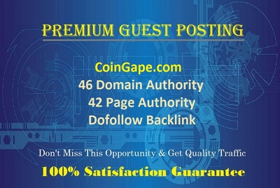 Write & Publish A Crypto Guest Post on CoinGape.com - DOFOLLOW