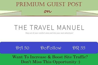 Place HQ Guest Post on TheTravelManuel.com - DR 55, DoFollow