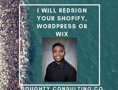 Redesign your Shopify, Wordpress, Wix, etc