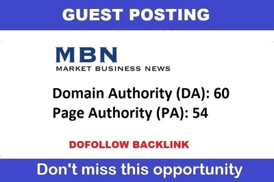 Guest post on Marketbusinessnews.com  - DA 60, PA 47