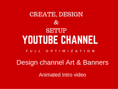 Create design and setup youtube channel with art, banners