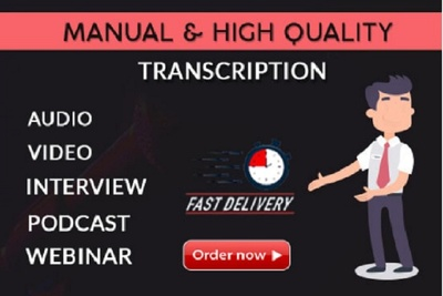 Provide an accurate and fast audio video transcription