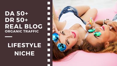 Do Guest Post on DA 50+ Lifestyle, Fashion, Beauty Blogs