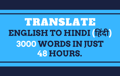 Translate 3000 words from english to hindi or vice versa