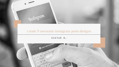 Create 9 awesome Instagram posts designs