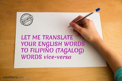 Translate 1000 words of English to Filipino (vice versa)