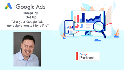 Set-up a Google Ads Campaign For Maximum Success
