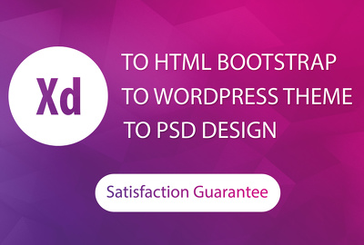 Convert adobe xd to html bootstrap or xd to wordpress
