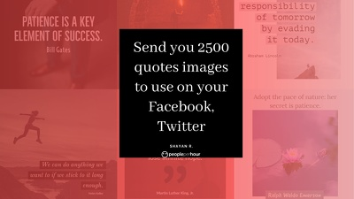 Send you 2500 quotes images to use on your Facebook, Twitter