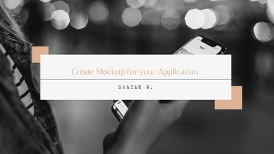 Create Mockup for your Application