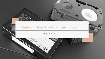 Convert videos & audios to any format