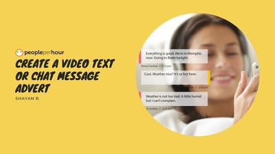 Create a video text or chat message advert