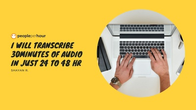 I will transcribe 30minutes of audio in just 24 to 48 hr