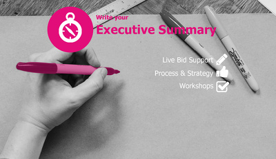 Write the Executive Summary for your bid (or re-write it)