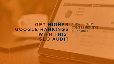 100% Custom SEO Audit   Optimise your site