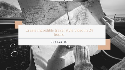 Create incredible travel style video in 24 hours
