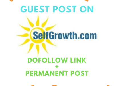 Publish a do follow guest post on SelfGrowth with dofollow link