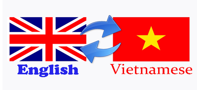 Translate 700 words from English to Vietnamese and vice