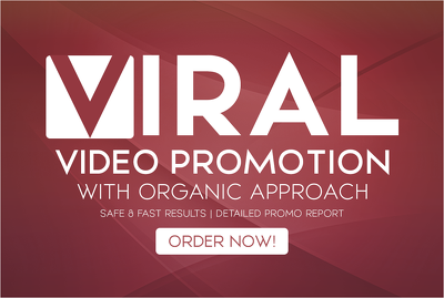 Do VIRAL YouTube Video Promotion With Organic Approach