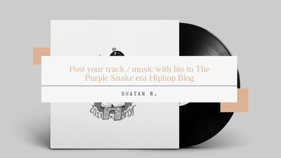 Post your track / music with bio to The Purple Snake era blog