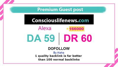 Publish guest post on Consciouslifenews.com – Do follow DR 60