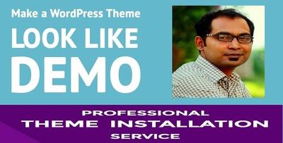 Make any wordpress theme as like your demo theme