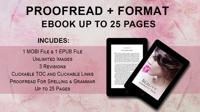 Proofread and Format Ebook Up to 25 Pages