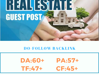 Write and publish Real Estate Guest Post on DA 60 authority Site