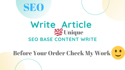 Write SEO 3000 Words Unique Article Before Order Check My Work