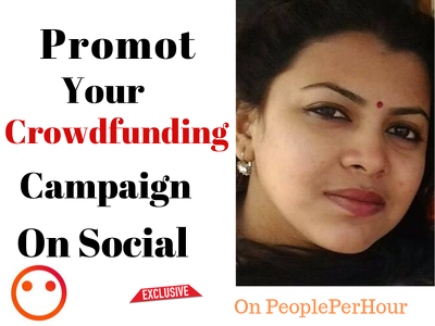 Promote your crowdfunding campaign on social media
