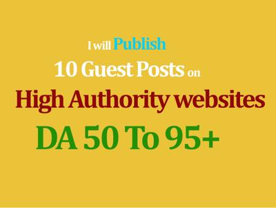 Publish 10 dofollow Authority Guest Post DA[40-95]