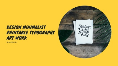 Design minimalist printable typography artwork