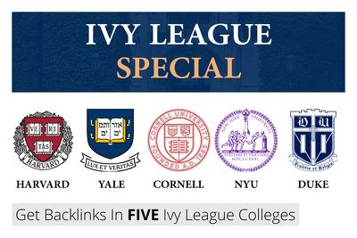 Get backlinks in 5 EDUs: Harvard, Yale, Cornell, NYU, Duke