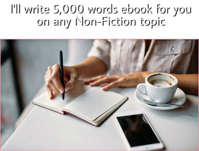 Write a 5,000 words Eng eBook for you on any Non-Fiction topic