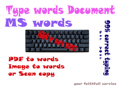 Any data entry type in MS words (Max 1000 words) to PDF file