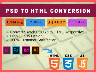Convert Psd, sketch, xd to responsive HTML5, CSS3  Bootstrap, JS