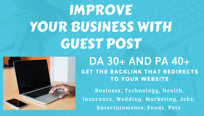 Get Guest post Backlink on High 30+DA and 40+PA sites