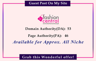 Guest Post on fashioncentral.pk  (DA: 53)