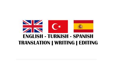 Turkish - English - Spanish ** Translation&Editing /500words