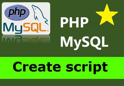 Create, modify or fix PHP or MySQL script