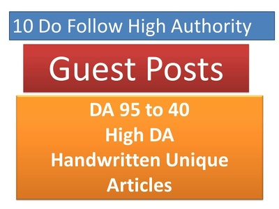 write articles and Publish 10 Unique Guest Posts on High DA Blog