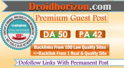 Write and Publish  DoFollow Guest Post on Droidhorizon.com - DR